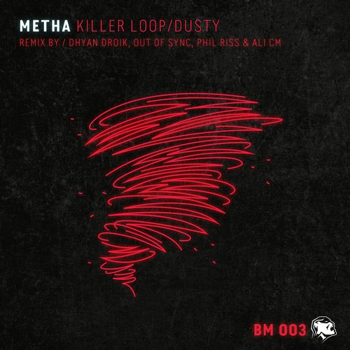Metha - Killer Loop / Dusty